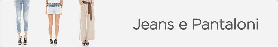 JEANS E PANTALONI DONNA Special Price